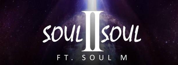 Soul 2 Soul ft. Soul M at 24K