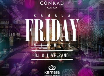Kamala Friday Nights at Conrad Cairo