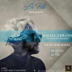 Rafael Cerato ft. Ouzo & Sebbz at 24K