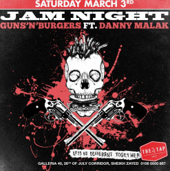 Guns'N'Burgers FT. Danny Malak @ The Tap West