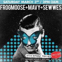 FROGMOOSE/MAVY/SEWWES @ The Tap East