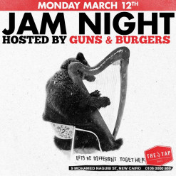 Jam Night Ft. Guns and Burgers @ The Tap East