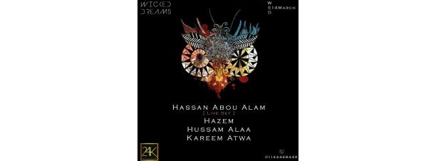 Wicked Dreams FT. Hassan/Hazem/Alaa/Atwa @ 24K