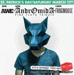 AWE/ ANDROMIDA/ FROGMOOSE@ The Tap East