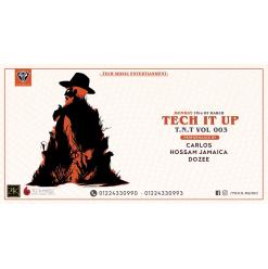 Tech It Up Ft. Carlos / Hossam Jamaica / Dozee @ 24K