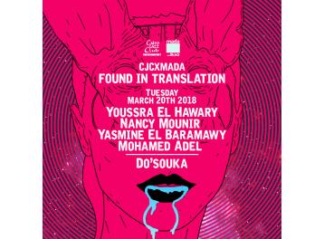 CJC x Mada: Found in Translation III @ Cairo Jazz Club