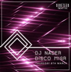 DJ Nader & Disco Misr at Nineteen Twenty Five