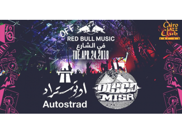 Red Bull Fel Share3 ft. Autostrad (Visiting) / Disco Misr @ Cairo Jazz Club