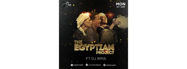 The Egyptian Project @ Gu Bar