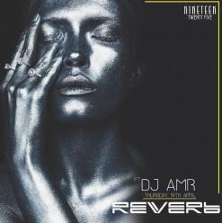 Reverb FT. DJ Amr @ Nineteen Twenty Five