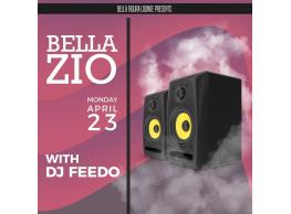 Bella Zio FT. DJ FEEDO @ Bella Figura