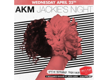 Jackie's Night FT. AKM @ The Tap East