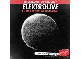 Elektrolive FT. Man-O / Hassan Abou Alam @ The Tap Maadi