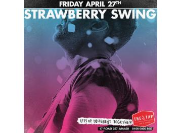 Strawberry Swing @ The Tap Maadi