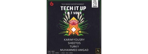 TECH IT UP Ft. DJ Karim Yousry/Sheetos/Turky/ Amgad @ 24K