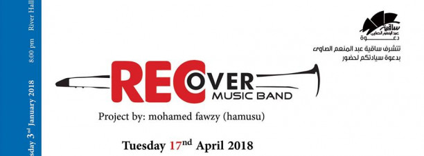 Recover Music Band at El Sawy Culture Wheel