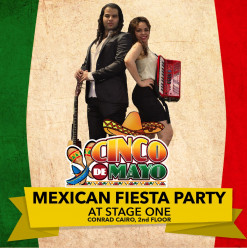 Mexican Fiesta Party @ Stage One, Conrad Cairo