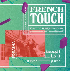 French Touch #2 at the French Institute in Cairo (Sold Out)