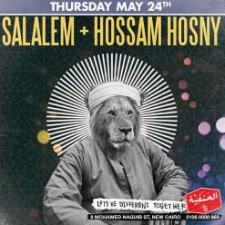 Salalem + Hossam Hosny @ El 7anafeya