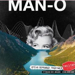 Man-O @The Tap Maadi