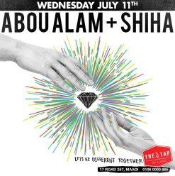 Abou Alam + Shiha @ The Tap Maadi