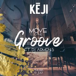 Move To The Groove ft. DJ Armen S @ Keji Egypt