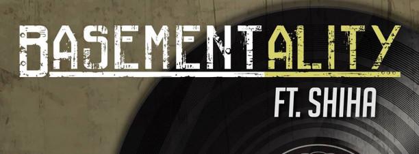 BasementAlity ft. Shiha @ Basement Urban Pub