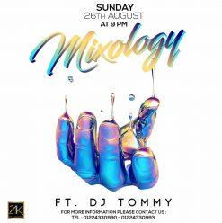 Mixology ft. DJ Tommy @ 24K