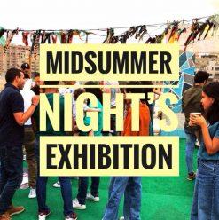 Midsummer Night's Exhibition at Yellow Umbrella