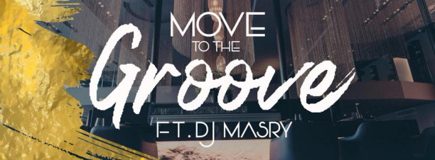 Move to The Groove ft. DJ Masry @ Keji Egypt