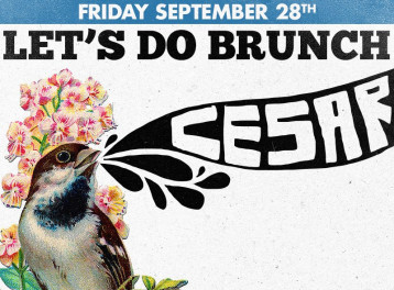 Let's Do Brunch ft. Cesar @ The Tap West
