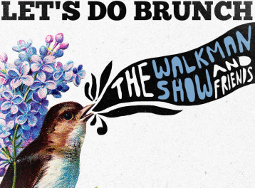 Let's Do Brunch ft. The Walkman Show and Friends @ The Tap East