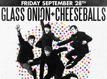 Glass Onion & Cheeseballs @ The Tap West