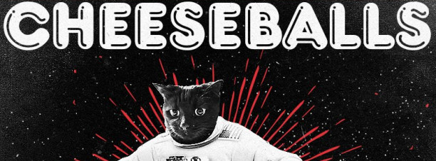 Cheeseballs @ The Tap East