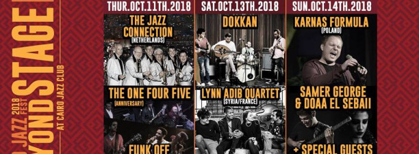 CJF Beyond Stage ft. The Jazz Connection / The One Four Five / Funk OFF @ Cairo Jazz Club