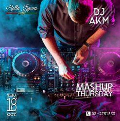 Mashup Thursdays ft. DJ AKM @ Bella Figura