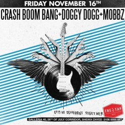 Crash Boom Bang + Doggy Dogg + Mobbz @ The Tap West