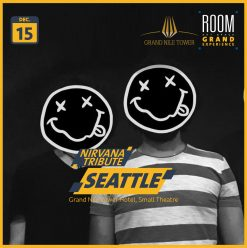 Seattle Band (Nirvana Tribute) @ Grand Nile Tower (Room Grand Experience)