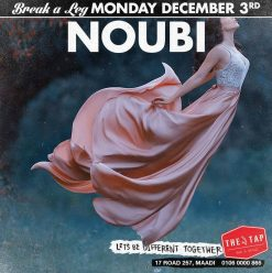 Break A Leg ft. Noubi @ The Tap Maadi