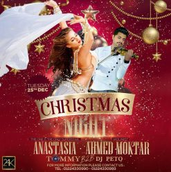Christmas Night ft. Anastasia + Ahmed Mokhtar @ 24K