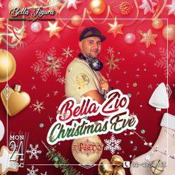 Bella Zio (Christmas Eve) ft. DJ Feedo @ Bella Figura