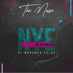 NYE Party ft. DJ Mohamed Salah @ The Muse Restaurant & Bar