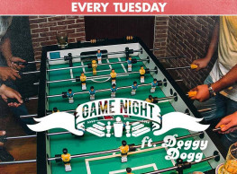 Game Night ft. Doggy Dogg @ The Tap West