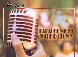Karaoke Night ft. DJ Tony @ Bella Figura