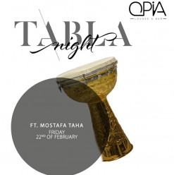 Tabla Night ft. Mostafa Taha @ OPIA Cairo