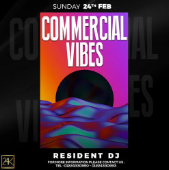 Commercial Vibes Night @ 24K Lounge
