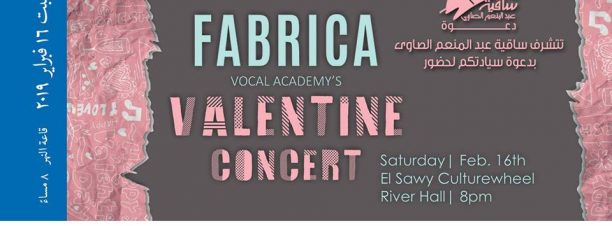 Fabrica's Valentine's Day Celebration at El Sawy Culturewheel