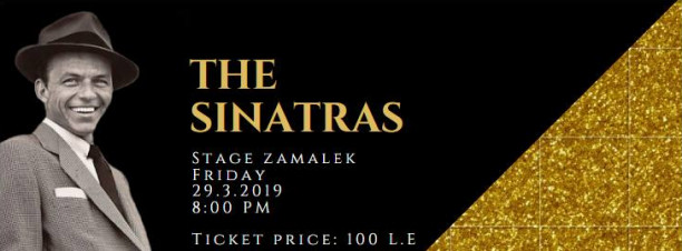 The Sinatras at Stage ElZamalek
