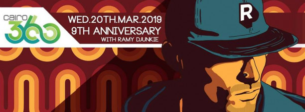 Cairo 360's 9th Anniversary ft. Ramy DJunkie