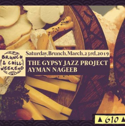 Saturday Brunch ft. The Gypsy Jazz Project Band / DJ Ayman Nageeb @ Cairo Jazz Club 610